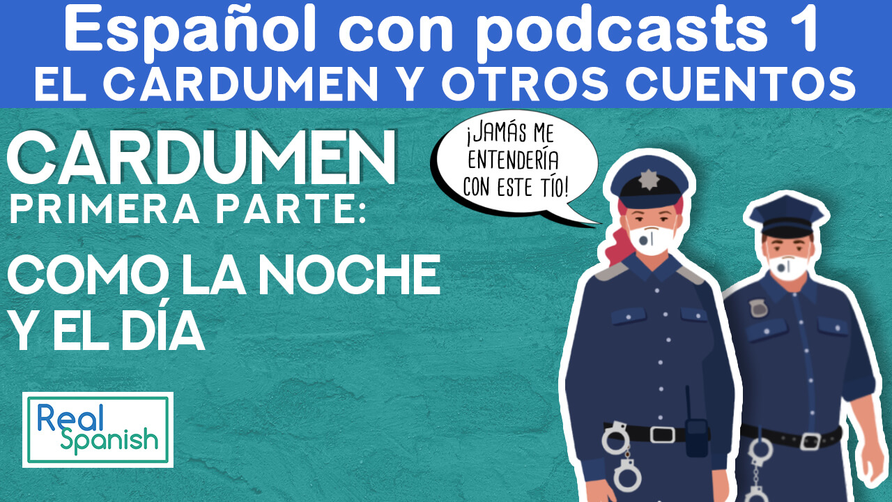 Español con podcast 1 : Cardumen