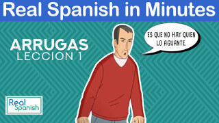 Spanish in minutes - Arrugas, 1