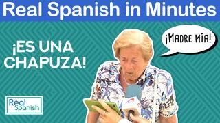 Spanish in minutes - Chapuza